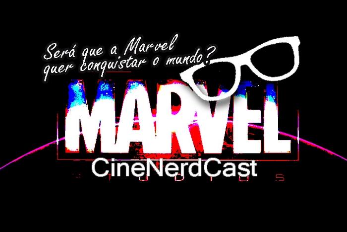 cinenerdcast-marvel-mundo-rubrica-pn-img