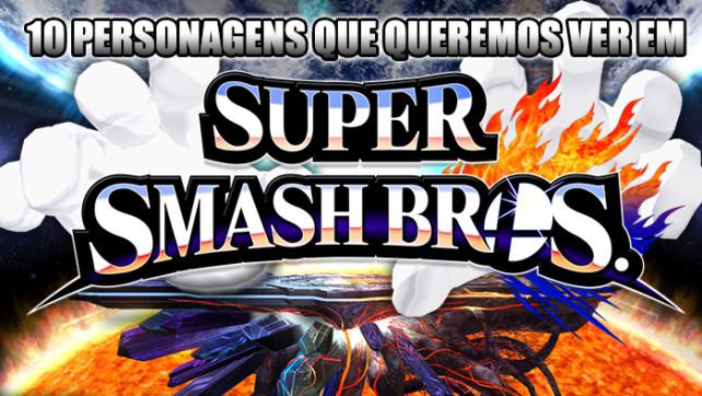 Top PróximoNível – 10 personagens que queremos ver em Super Smash Bros.
