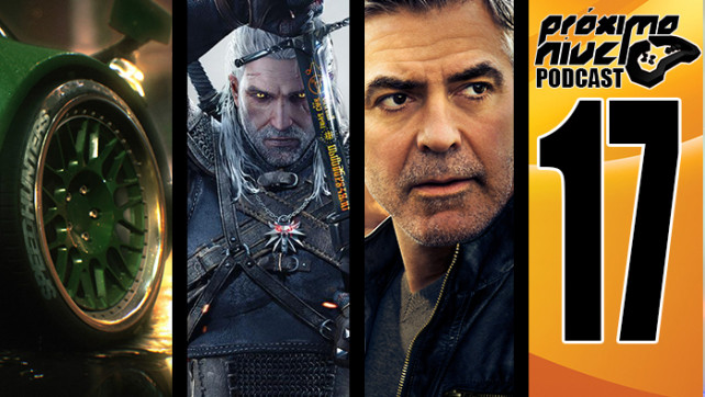 PróximoNível Podcast 17 – Need For Speed, The Witcher 3 e Tomorrowland