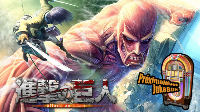 PróximoNível Jukebox #41 – Attack on Titan