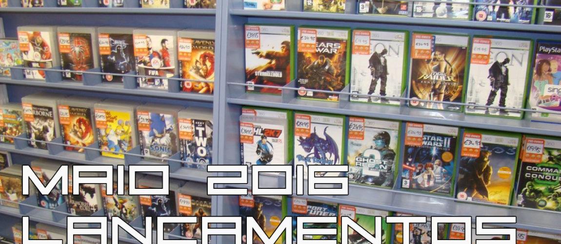 Lançamento de jogos para Maio 2016
