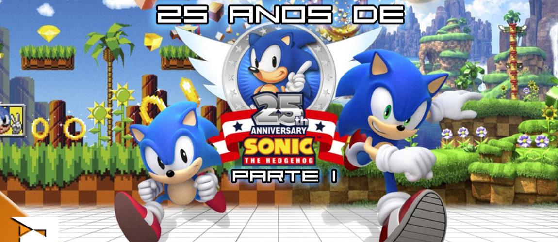 25 Anos de Sonic The Hedgehog – Parte 1