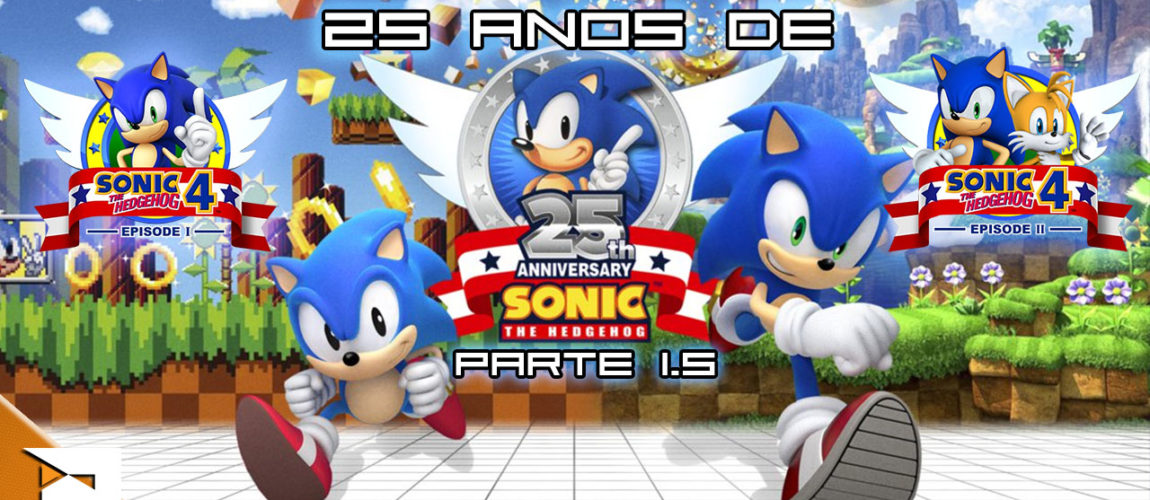 25 Anos de Sonic The Hedgehog – Parte 1,5
