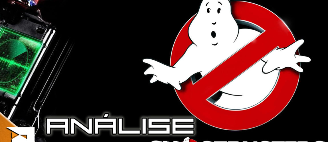 Análise – Ghostbusters