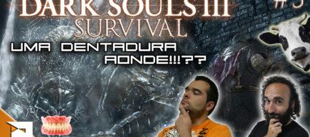 dark souls ep 5 survival pn