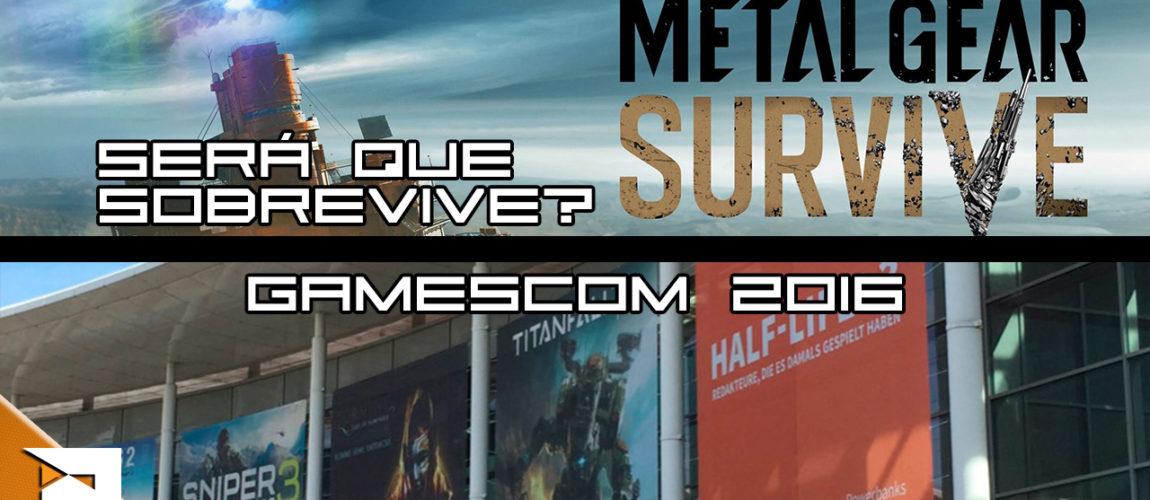 Gamescom 2016 | Metal Gear Survival – PN Mesa Redonda