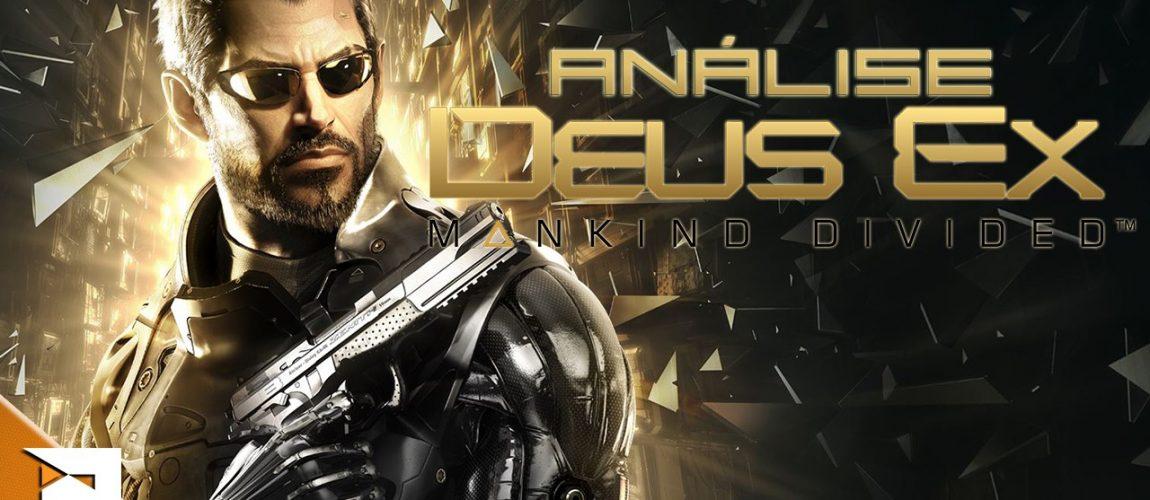 Análise – Deus Ex Mankind Divided