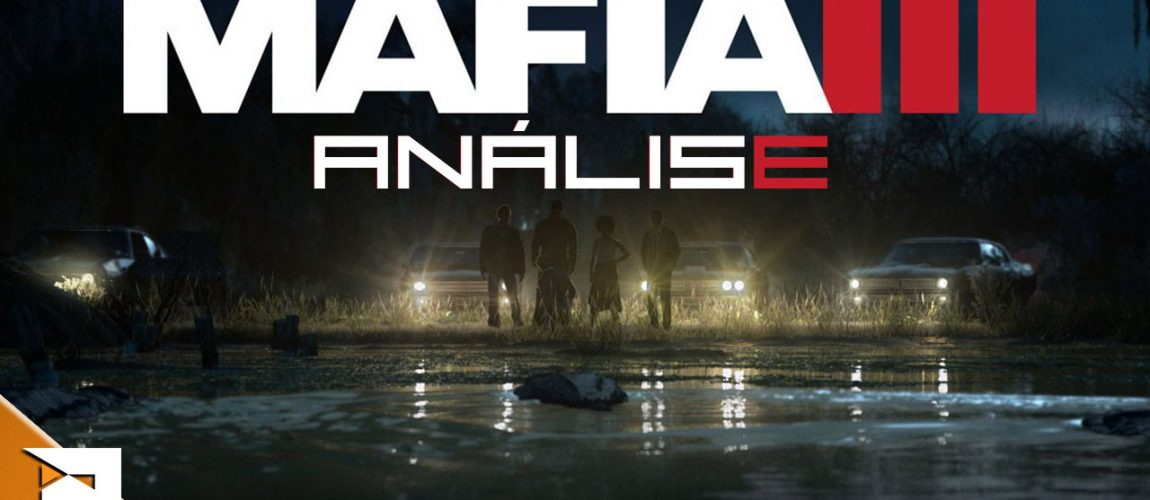 Análise – Mafia III