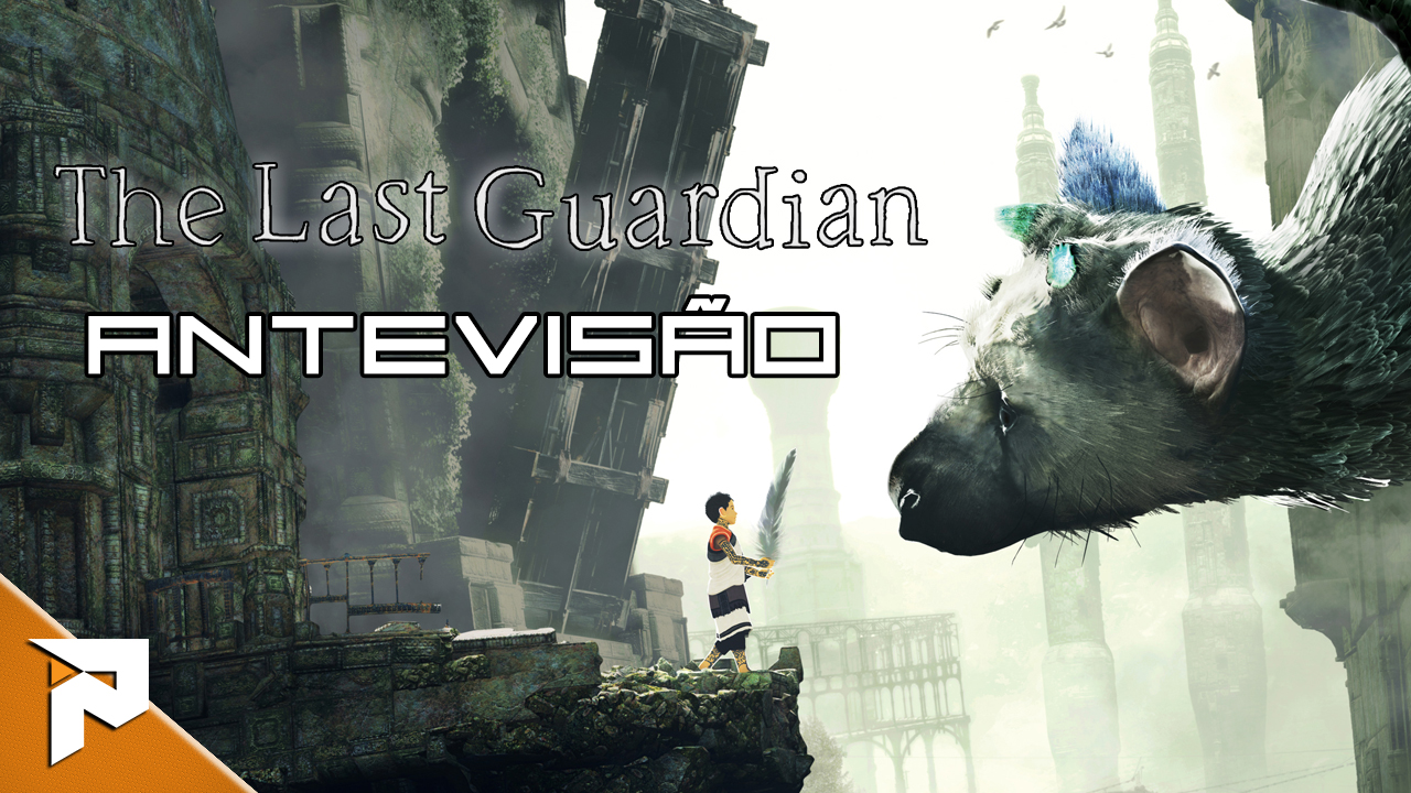 the-last-guardian-antevisao-pn