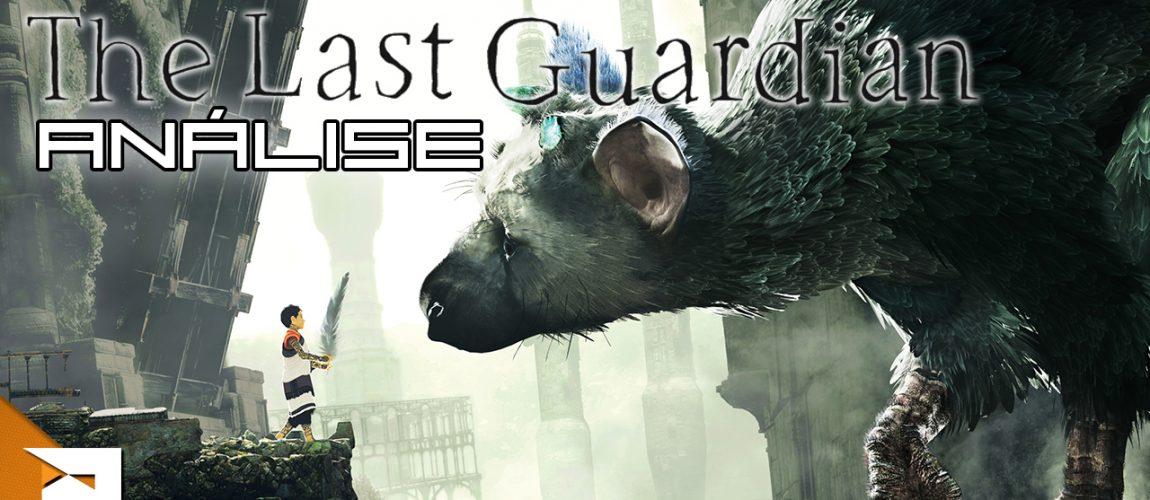 Análise – The Last Guardian