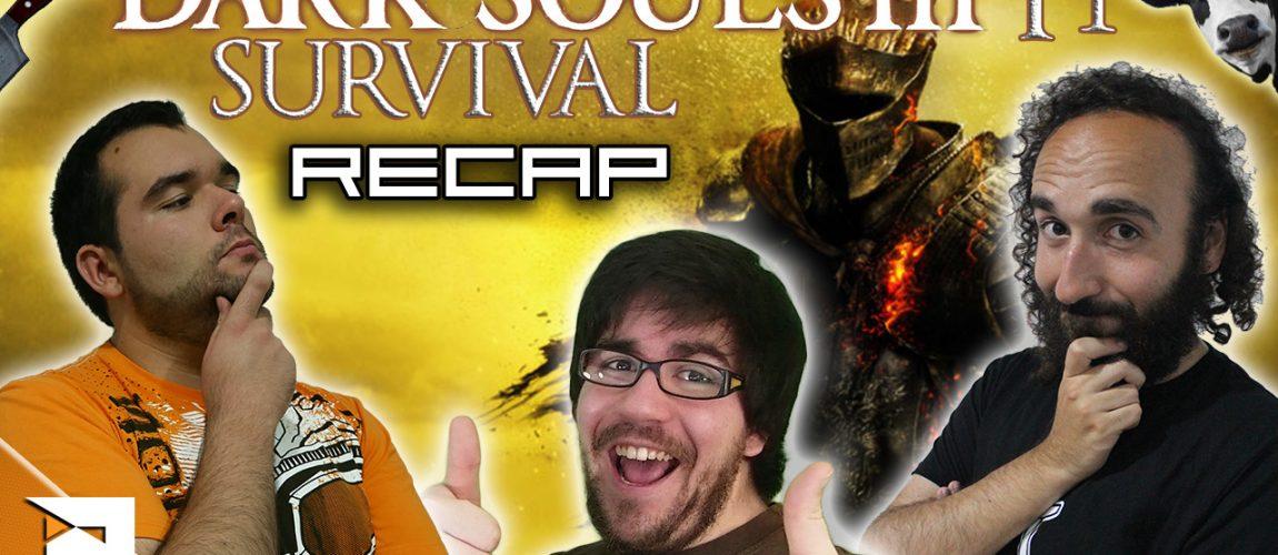 Dark Souls III Survival – Recap 1ª Temporada