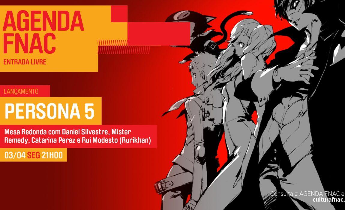 Persona 5 – Evento de lançamento PróximoNível/Fnac