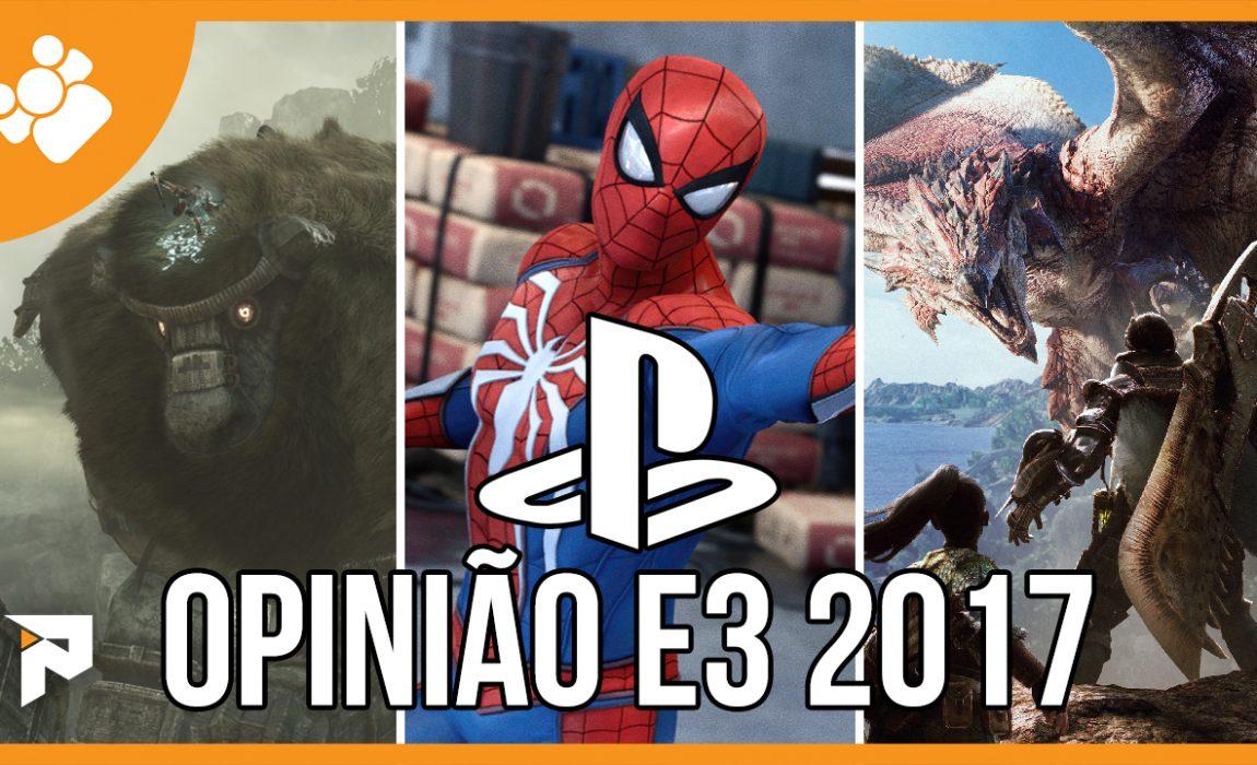 Opinião – Sony E3 2017