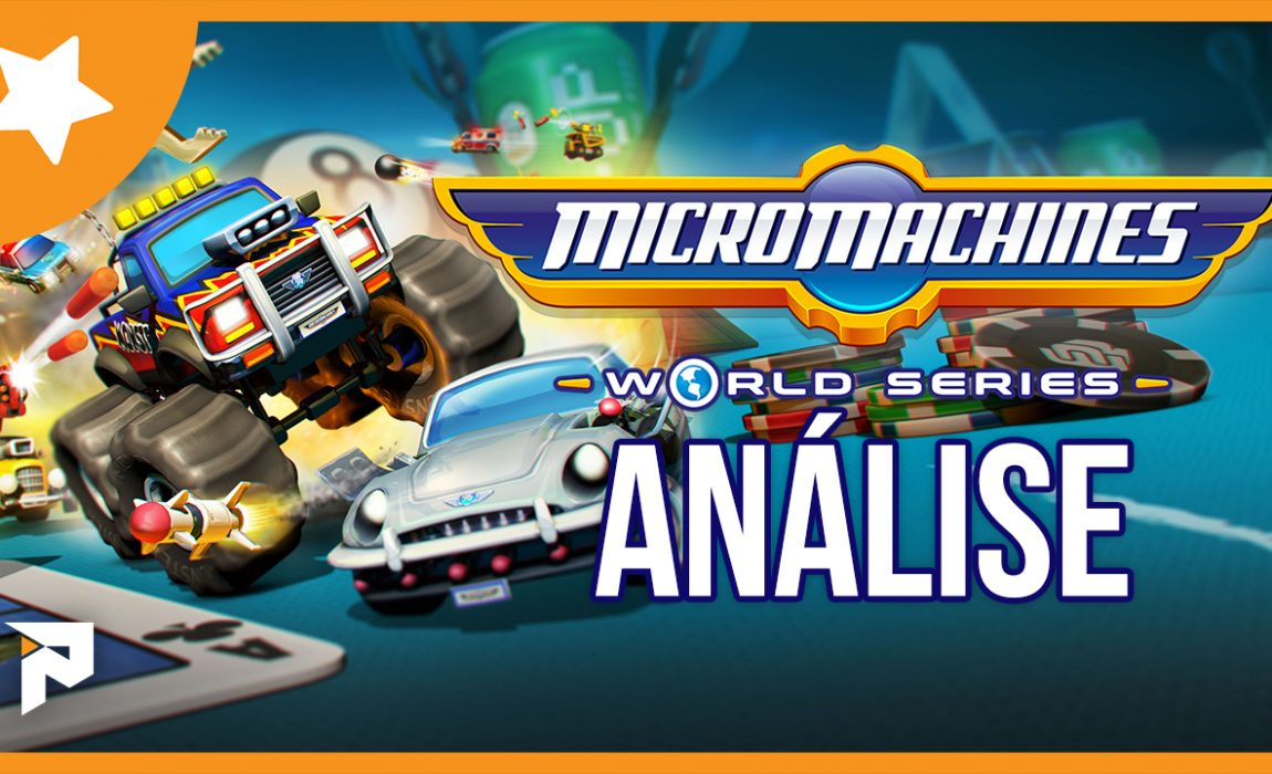 Análise – Micro Machines: World Series