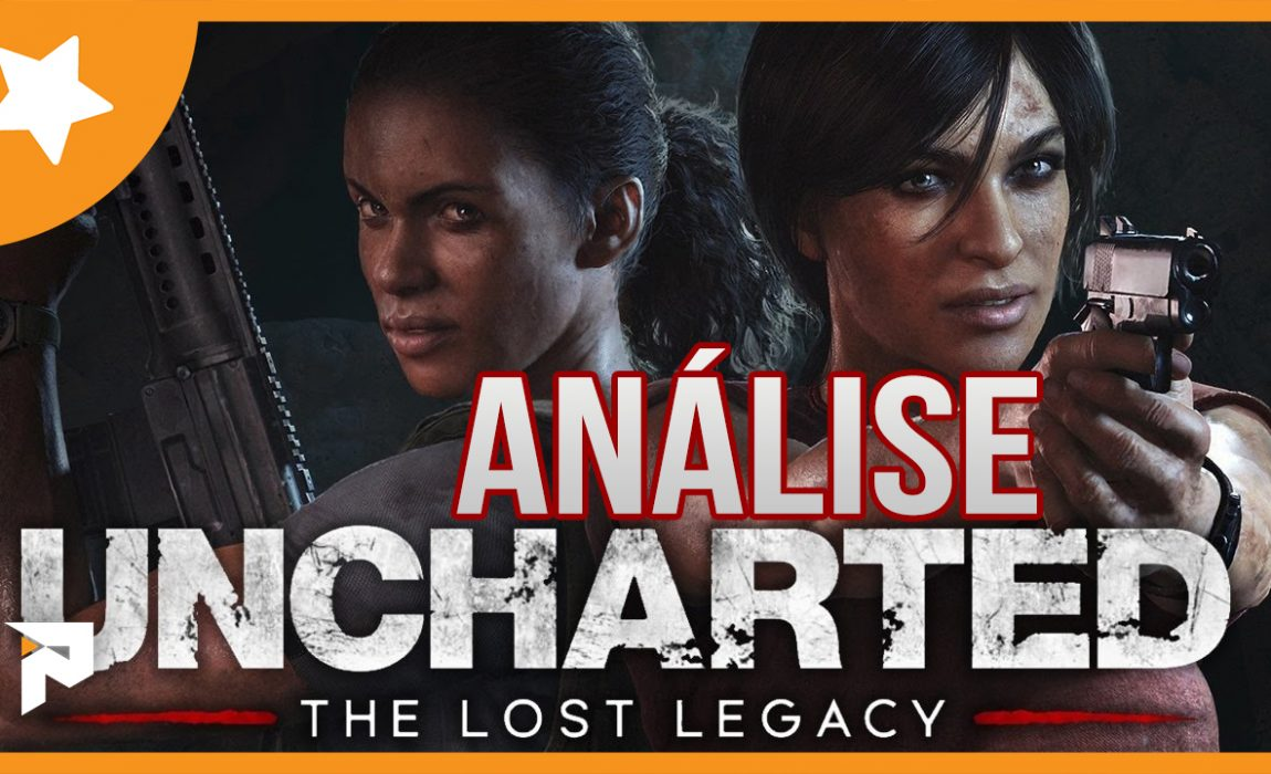 Análise – Uncharted: The Lost Legacy (O Legado Perdido)