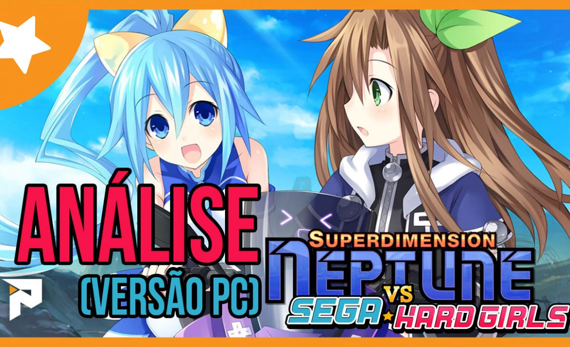 Análise – Superdimension Neptune VS Sega Hard Girls [PC]