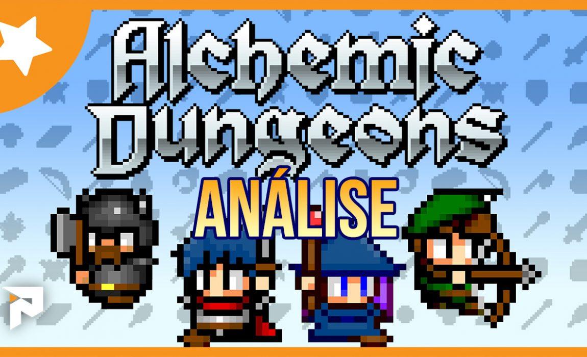 Análise – Alchemic Dungeons