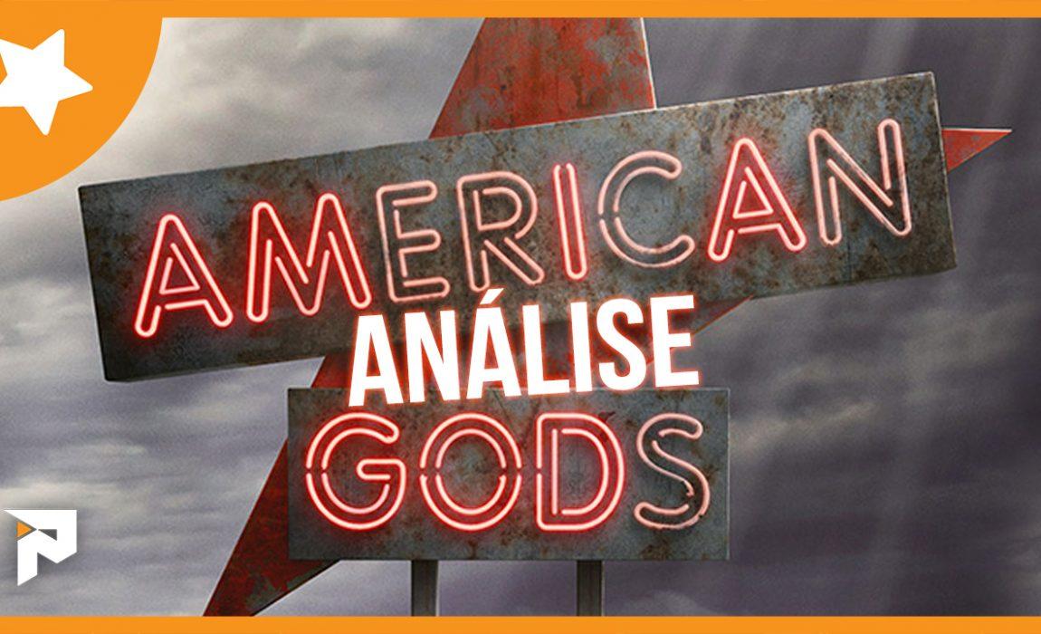 Análise – American Gods T1