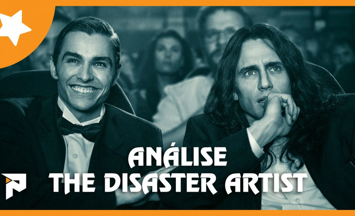Análise – The Disaster Artist