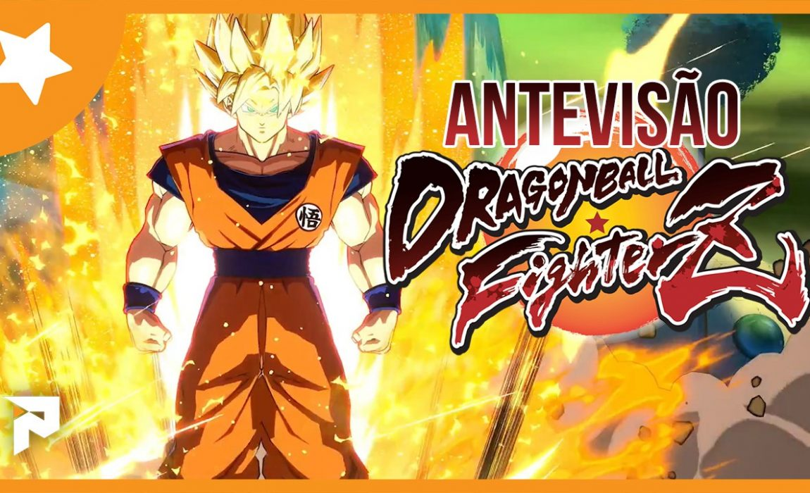 Antevisão – Dragon Ball FighterZ