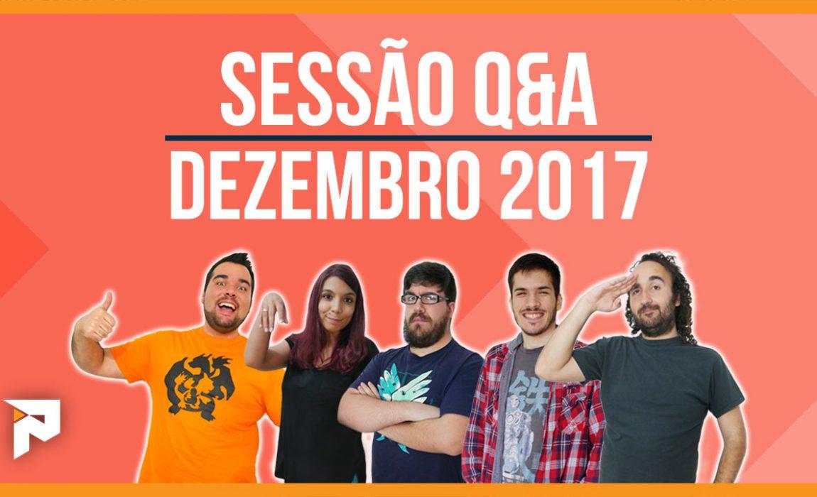 Sessão Q&A – Dezembro 2017