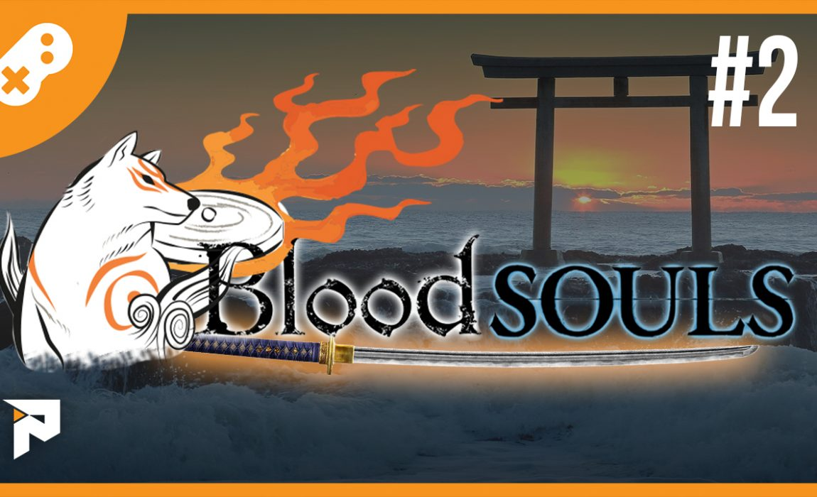 BloodSouls 2 – Episódio 2
