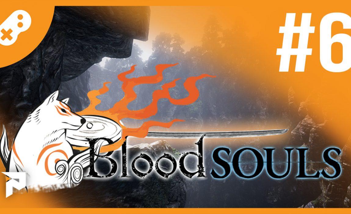 BloodSouls 2 #6
