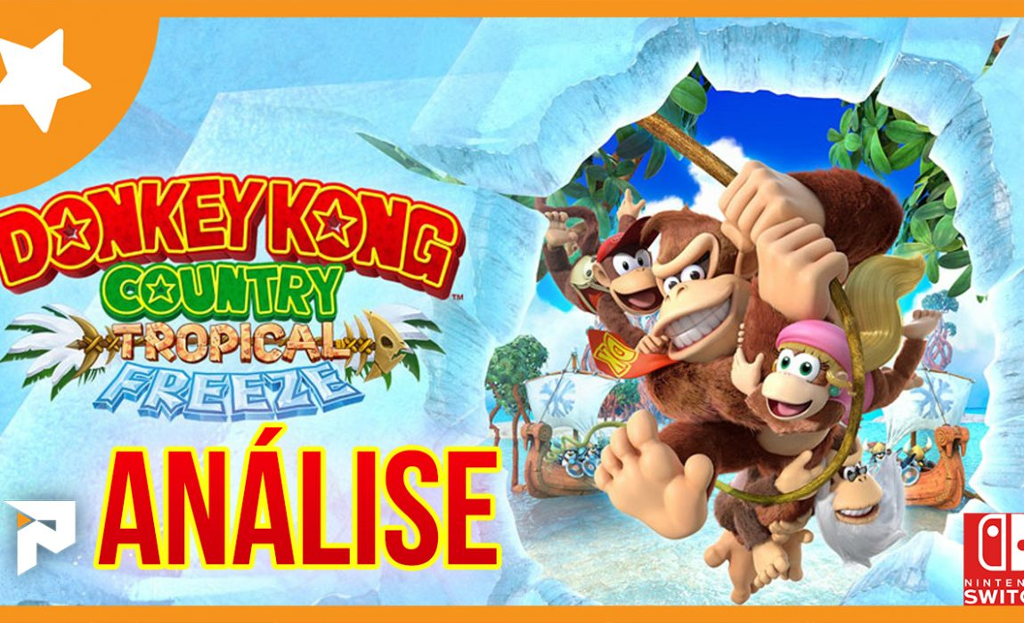 Análise – Donkey Kong Country: Tropical Freeze [Switch]