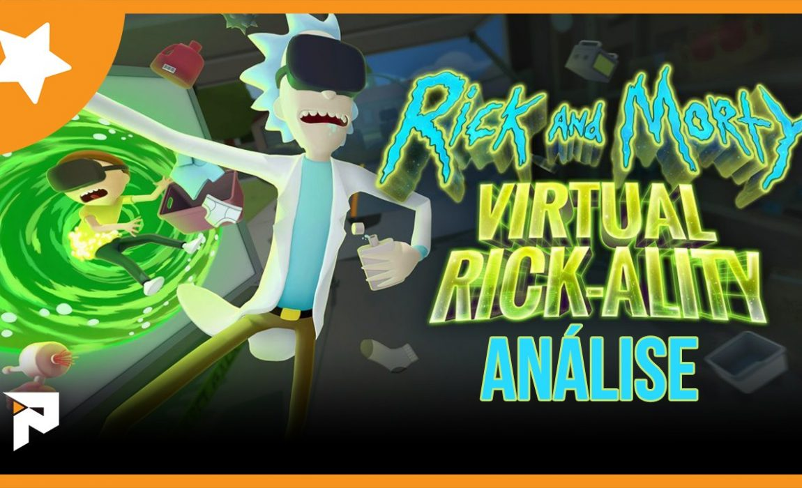 Análise – Rick and Morty: Virtual Rick-ality [PS VR]