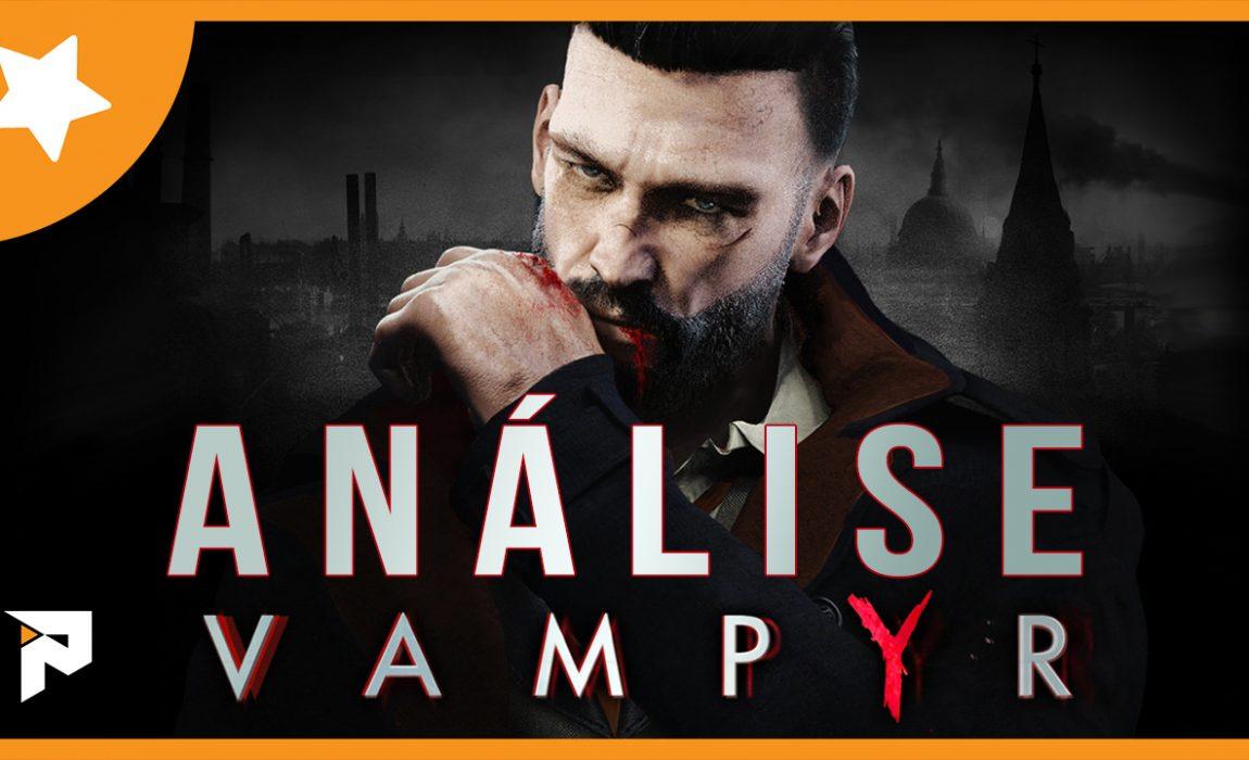 Análise – Vampyr