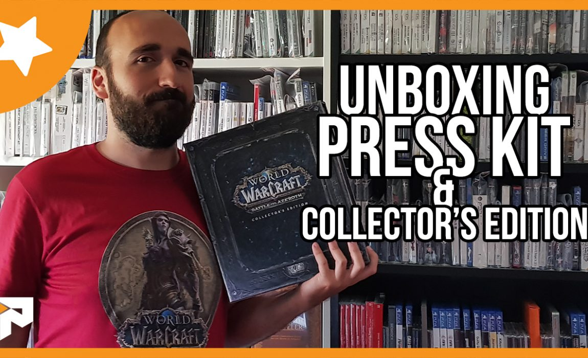 Unboxing – WoW: Battle for Azeroth Press Kit Collector's Edition