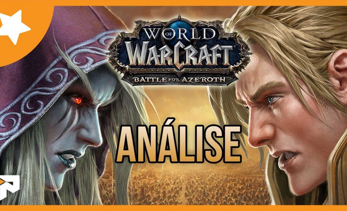 Análise – World of Warcraft: Battle for Azeroth