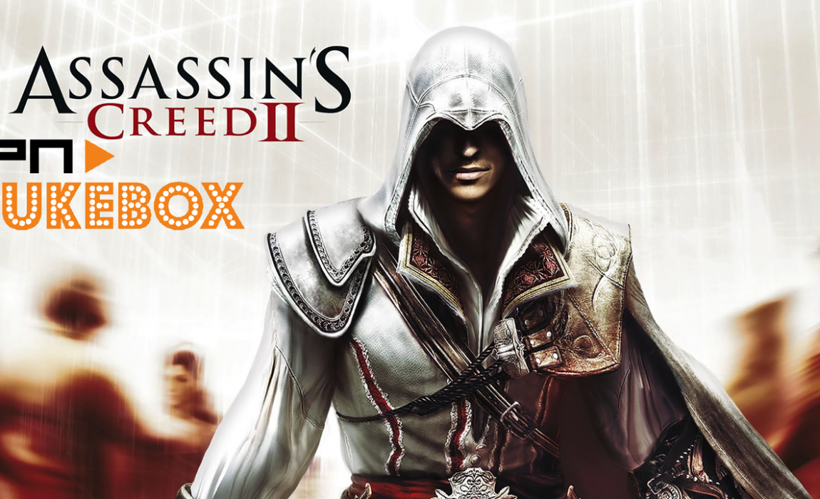 PN Jukebox #83 – Assassin's Creed II